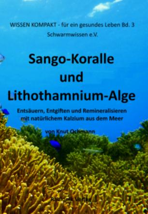 Sango-Koralle und Lithothamnium-Alge